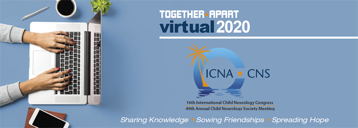 Together Apart | Virtual 2020 INCA | CNS  16th International Child Neurology Congress / 49th Annual Child Neurology Society Meeting Sharing Knowledge, Sowing Friendships, Spreading Hope